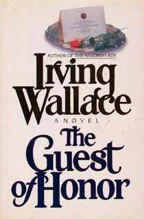 The Guest of Honor by Irving Wallace