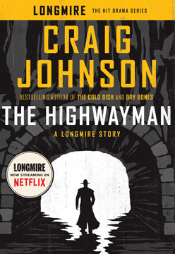 The Highwayman by Craig Johnson