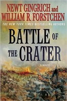 Battle of the Crater by Newt Gingrich and William Forstchen