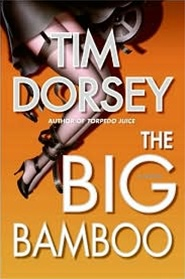 Big Bamboo by Tim Dorsey