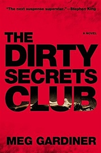 Dirty Secrets Club by Meg Gardiner