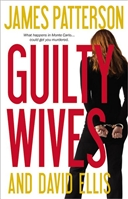 Guilty Wives by James Patterson David Ellis