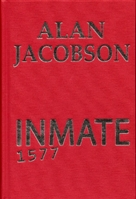 Inmate 1577 by Alan Jacobson Signed Limited Edition