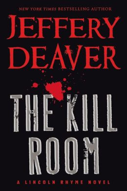 Kill Room by Jeffery Deaver