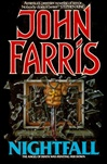 Nightfall by Farris, John, Farris, John