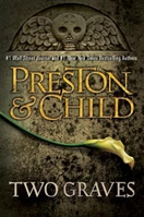 Two Graves by Douglas Preston Lincoln Child