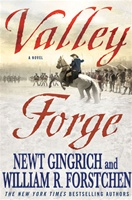 Valley Forge by Newt Gingrich and William Forstchen