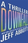 Abbott, Jeff - Downfall (Signed First Edition)