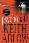 Ablow, Keith - Psychopath (Signed First Edition)