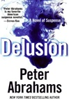 First Edition of Delusion by Peter Abrahams