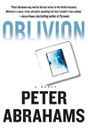 First Edition of Oblivion by Peter Abrahams