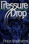 Abrahams, Peter - Pressure Drop (Signed First Edition)