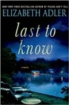 Last to Know | Adler, Elizabeth | First Edition Book