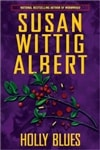 Albert, Susan Wittig | Holly Blues | Signed First Edition Book