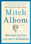 The Next Person You Meet In Heaven by Mitch Albom | Signed First Edition Book