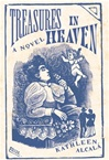 Alcala, Kathleen - Treasures in Heaven (Signed First Edition)