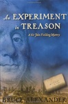 Alexander, Bruce - An Experiment in Treason (Signed First Edition)