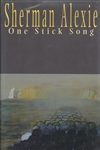 Alexie, Sherman - One Stick Song (Signed First Edition)