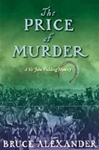Alexander, Bruce - Price of Murder, The (Signed First Edition)