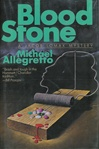Blood Stone | Allegretto, Michael | First Edition Book