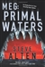 MEG: Primal Waters | Alten, Steve | Signed First Edition Book