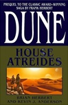 Anderson, Kevin J. & Herbert, Brian - Dune: House Atreides (Double-Signed First Edition)