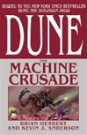 Anderson, Kevin J. & Herbert, Brian - Dune: Machine Crusade (Double-Signed First Edition)