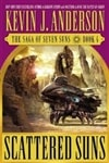 Anderson, Kevin J. - Scattered Suns (Signed First Edition)