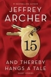Archer, Jeffrey - And Thereby Hangs a Tale (Signed First Edition)