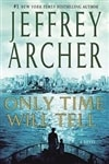 Archer, Jeffrey - Only Time Will Tell (Signed First Edition)
