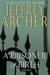 Prisoner of Birth, A | Archer, Jeffrey | Signed First Edition Book