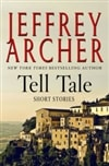 Tell Tale by Jeffrey Archer Signed First Edition Book