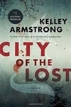 City of the Lost by Kelley Armstrong | Signed First Canadian Edition Book