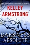 Armstrong, Kelley | Darkness Absolute, A | Signed First Edition Book