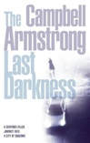 Armstrong, Campbell - Last Darkness, The (Signed First Edition UK)
