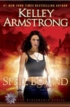 Armstrong, Kelley | Spell Bound | Signed First Edition Book