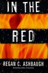 In the Red | Ashbaugh, Regan C. | First Edition Book