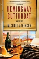 Atkinson, Michael - Hemingway Cutthroat (Signed First Edition)