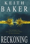 Baker, Keith / Reckoning / First Edition Uk Book
