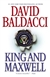 Baldacci, David - King and Maxwell (Signed, 1st)