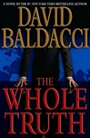 Baldacci, David - Whole Truth, The (Signed First Edition)