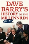 Barry, Dave - Dave Barry's History of the Millenium (Signed First Edition)