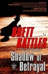 Battles, Brett - Shadow of Betrayal (Signed First Edition)
