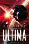 Baxter, Stephen | Ultima | Signed First Edition Book