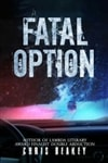 Beakey, Chris | Fatal Option | Signed First Edition Book