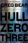 Hull Zero Three | Bear, Greg | Signed First Edition Book