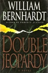 Bernhardt, William - Double Jeopardy (Signed First Edition)