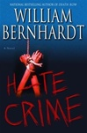 Bernhardt, William - Hate Crime (Signed First Edition)