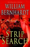 Bernhardt, William - Strip Search (Signed First Edition)