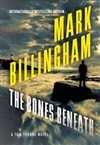 Billingham, Mark - Bones Beneath, The (Signed First Edition)